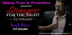 #TourSchedule for #StrangersForTheNight by C.J. Fallowfield ..Go drop by the awesome blogs and enter to win grt prizes.. http://njkinnytoursandpromotions.blogspot.in/2014/10/book-blast-schedule-strangers-for-night.html  #EroticRomance #AdultRomance