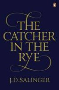 Buy The Catcher in the Rye by J. Salinger at Mighty Ape NZ. The Catcher in the Rye is J . Salinger's world-famous novel of disaffected youth. Holden Caulfield is a seventeen- year-old dropout who has just b. 100 Books To Read, Good Books, Amazing Books, Free Books, Sophia Loren, J.d. Salinger, Amber Heard, Seb Lester, Holden Caulfield