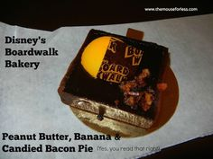 Boardwalk Bakery at Boardwalk Resort #DisneyDining #BoardwalkInn  Peanut Butter, Banana & Candied Bacon Pie  #foodie