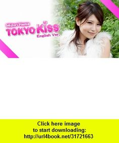 TokyoKiss-MidoriHama , Android , torrent, downloads, rapidshare, filesonic, hotfile, megaupload, fileserve