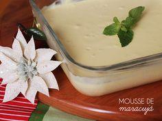 Mousse de Maracujá | Gordelícias