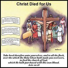 Jesus Christ Died for Us!
