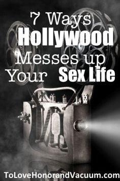 7 Ways Hollywood Messes Up Our Marriages--and our sex lives. #marriage