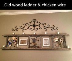 Old ladder and chicken wire.