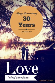 Happy Anniversary to my hubby. 30th Anniversary Gifts, Anniversary Flowers, Happy 30th, Do Love, 30 Years, Gift Ideas, 30 Years Old, Gift Tags