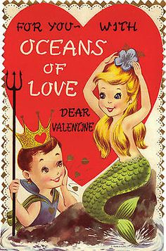 For you with oceans of love dear Valentine. Valentine Images, Vintage Valentine Cards, Vintage Greeting Cards, Vintage Holiday, Valentine Day Cards, Vintage Postcards, Happy Valentines Day, Mermaid Sign, Mermaid Art