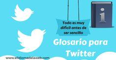Glosario de términos y palabras más comunes usadas en Twitter