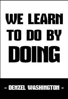 ~ Quotes ~ Life ~ Denzel Washington ~ Learn ~