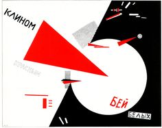 Beat the Whites with the Red Wedge by El Lissitzky, 1919.