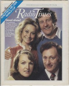Radio Times cover featuring Felicity Kendal, Richard Briers, Penelope Keith and Paul Eddington in The Good Life. BBC TV, 1978