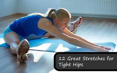 12 Great Stretches for Tight Hip Flexors - 	Most people have tight hips, but just because they're tight doesn't mean they need to stay that way. Loosen those hip flexors and open your hips up with 12 of the best hip flexor stretches you can do. fitness workouts, stretch hip flexors, tight hip flexors, hip stretch, stretches for tight hips, inspiration fitness, hip flexor exercises, fit motivation, hip flexor stretch