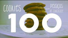 Cookies com pedaços de chocolate- Vídeo nº100!