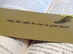 """Bookmark """"may the odds be ever in your favor"""""""