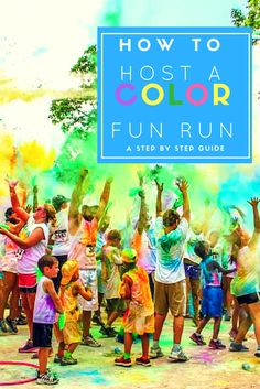 How to Host a Color Fun Run Your fundraising just …