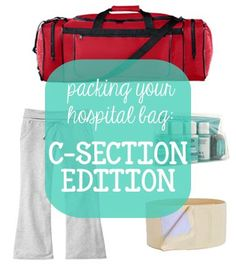 You Are My Licorice: Packing Your Hospital Bag: C-Section Edition <Just in Case>