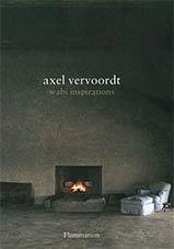 Axel Vervoordt: Wabi Inspirations/An Ellen's Fave
