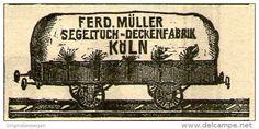 Original-Werbung/ Anzeige 1910 - FERDINAND MÜLLER / SEGELTUCH - DECKENFABRIK - KÖLN  - ca. 50 x 25 mm