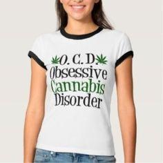 OCD Obsessive Cannabis Disorder womens t-shirt