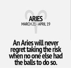 Aries and Balls :D lol Aries Zodiac Facts, Aries Astrology, Aries Quotes, Aries Horoscope, All Zodiac Signs, Amazing Quotes, Great Quotes, Quotes To Live By, Inspirational Quotes