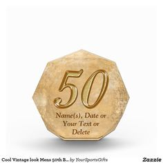 Cool Personalized Vintage looking Men's 50th Birthday Presents, Award with YOUR TEXT or Delete. CLICK: http://www.zazzle.com/cool_vintage_look_mens_50th_birthday_gift_ideas_award-256470077078644227 Chiselled look Golden 50 year birthday age on a faux vintage antique paper background with your special message. Great for 50th birthday gifts for men, 50 year anniversary gifts, 50 th anniversary for business, marriage, etc. More HERE: http://www.Zazzle.com/YourSportsGifts Rod or Linda…
