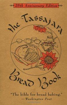 The Tassajara Bread Book by Edward Espe Brown,http://www.amazon.com/dp/157062089X/ref=cm_sw_r_pi_dp_35Zzsb0XM0GE98Z1