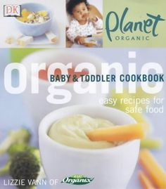 Organic baby food cookbook great for purees for G-Tube nutrition