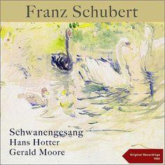 Schubert: Schwanengesang-Gerald Moore-Ginkgo Classical