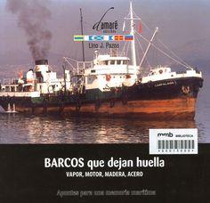 Barcos que dejan huella / Lino J. Pazos