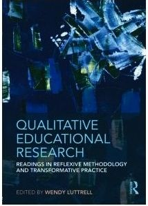 Qualitative Educational Research: Wendy Luttrell