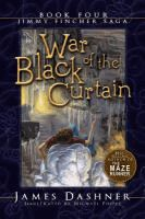 War of the Black Curtain  by James Dashner.  (Series: Jimmy Fincher saga ; bk. 4).  Available in the HS lib.