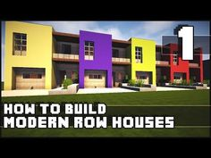 Minecraft House - How to Build : Modern Row Houses - Part 1 - YouTube