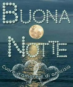 Good Morning Good Night, Italy, Google, Quotes, Good Night Msg, Living Alone, Messages, Frases, Good Night
