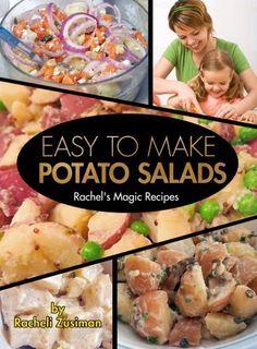 Easy to Make Potato Salads (Racheli's Magic Recipes) by Racheli Zusiman, http://www.amazon.com/dp/B00GVEDWTA/ref=cm_sw_r_pi_dp_v95cub1WQTZJG