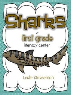 This center requires kids to read 4 brief passages about sharks (Nurse, Hammerhead, Bull, Leopard) after which they will complete a recording sheet. This product is ONE literacy center. Individual kids can complete the activity or students can work in pairs.