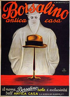 Borsalino Hats Advertising Campaign #MarcelloDudovich (1878-1932)