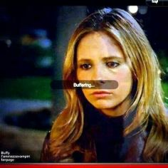 I'm sure this is a repin, but it made me giggle. #buffy