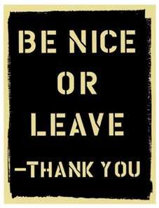 Just Be Nice!