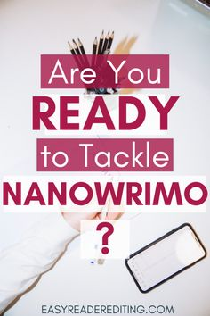 Are you ready to tackle NaNoWriMo?Are you ready to challenge yourself?