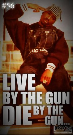 2pac Quotes & Sayings (JEGiR KH Design) | 56- Live by the gu… | Flickr