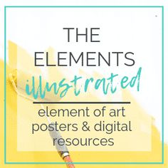 The Elements Illustrated- Elements of Art Posters and Digital Bundle - The Kitchen Table Classroom What Is Growth Mindset, Art Curriculum, Cool Art Projects, High School Art, Elements Of Art, Teaching Art, Art Posters, Digital, Classroom Teacher