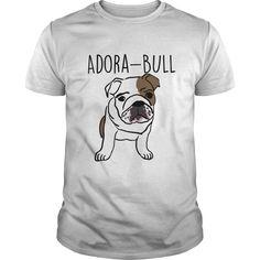 Because Bulldogs are Adora-Bull!