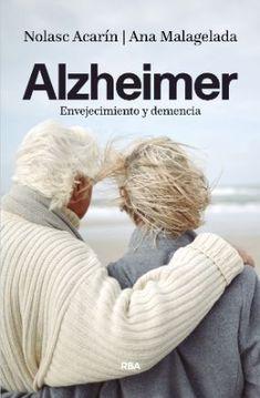 Ya está disponible el libroAlzheimer: envejecimiento y demencia, una obra deNolasc Acarín y Ana Malagelada,dos profesionales que a lo largo de su carrera han seguido de cerca la evolución de esta enfermedad. A través de las 192 páginas de este libro se ofrece unavisión objetiva y práctica con recomendaciones útilespara los familiares de las personas …