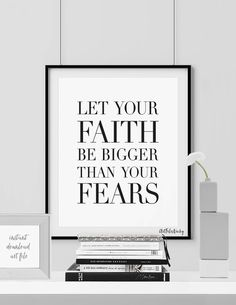 Quote Print Printable Wall Art Let your Faith . by ArtFilesVicky Quote Prints, Poster Prints, Art Prints, Dining Room Walls, Living Room, Art File, Printable Wall Art, Inspirational Quotes, Wall Decor