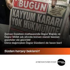 Zaman Gazetesi matbaasında Özgür Bugün ve Özgür Millet adı altında korsan olarak basılan gazeteler ele geçirildi! Eliniz değmişken Özgür Gündem'i de basın bari!  Sizden herşey beklenir!