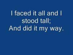 Lyrics!-50*(youtube.c/watch?v=6E2hYDIFDIU&list=RD6E2hYDIFDIU#t=32)MyWay- FrankSinatra