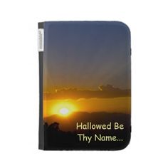 Hallowed Be Thy Name Cases For The Kindle From Florals by Fred #gift #photogift #zazzle #christian #bible