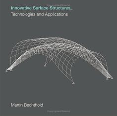 Innovative Surface Structures: Technologies and Applications (Paperback) - Routledge Smart Materials, Digital Fabrication, Parametric Design, Innovation, Surface, Graphic Design, Books, Building Ideas, Architecture