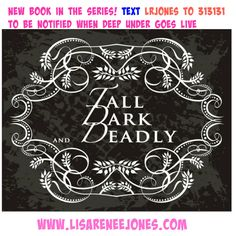 Tall Dark and Deadly New Books, Dark, Reading, Lisa, My Love, Word Reading, The Reader, Reading Books, Libros