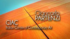 Giancarlo PARTENZI - CIAC (Italian Center of Contemporary Art)
