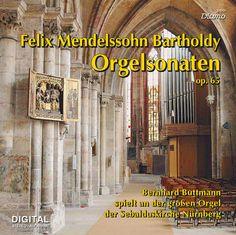 Mendelssohn Bartholdy - Orgelsonaten op. 65